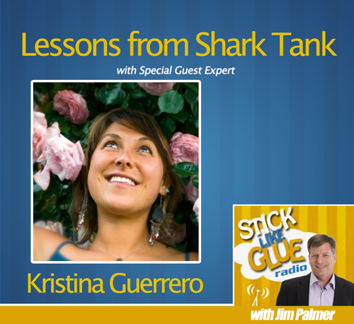 Lessons From Shark Tank With Kristina Guerrero